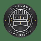 LockDown™ Zero System